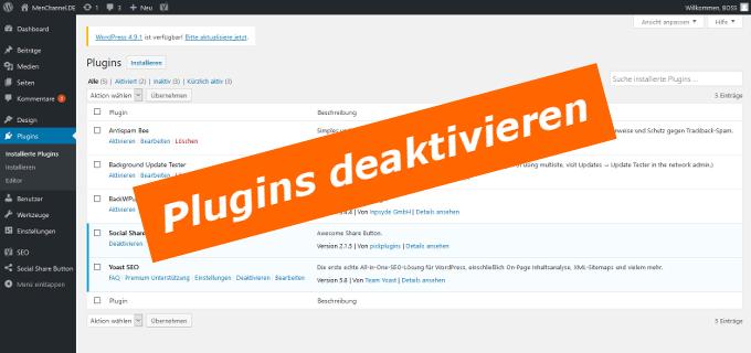 WordPress Update Fehler: Erst Plugins deaktivieren