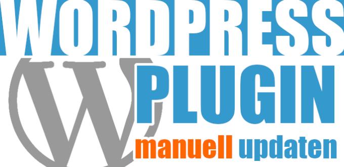 WordPress Plugin manuell updaten: So geht's...